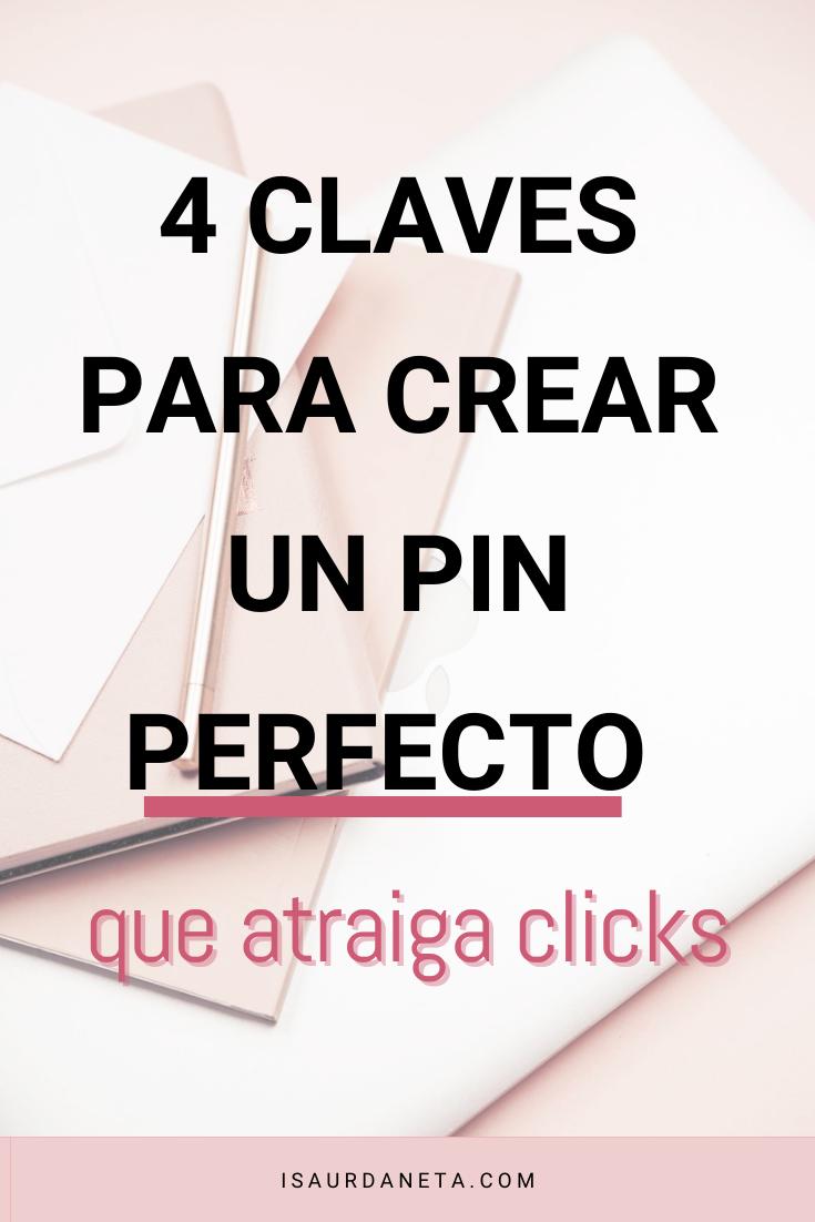 TIPS PARA CREAR UN PIN PERFECTO
