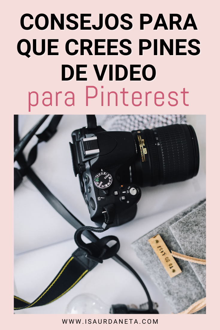 CONSEJOS PARA QUE CREES PINES DE VIDEO PARA PINTEREST DE EMPRESA